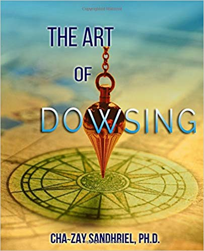 The Art of Dowsing