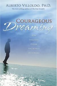 courageous_dreaming_villoldo.-jpg